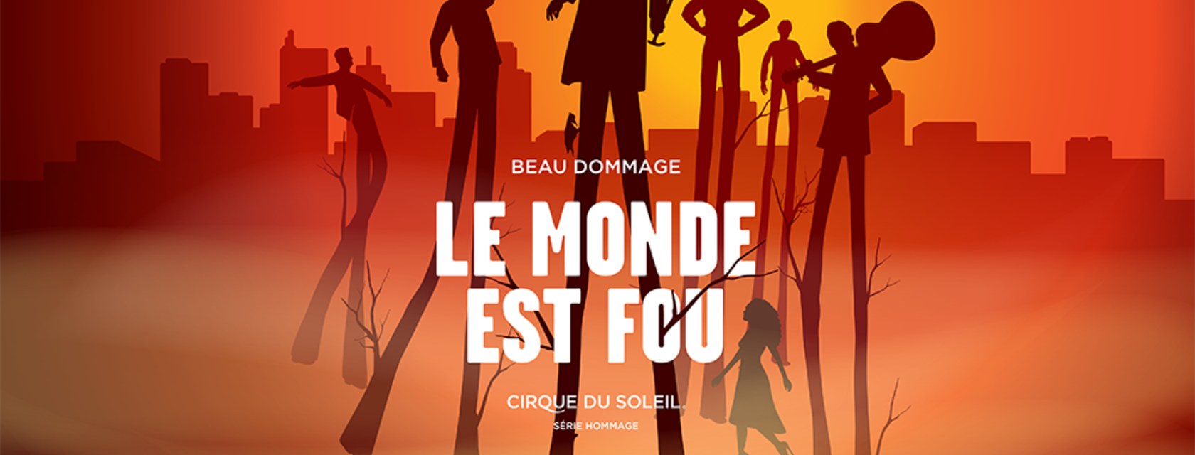 Le Monde est Fou, imagined by the Cirque du Soleil, a great success!
