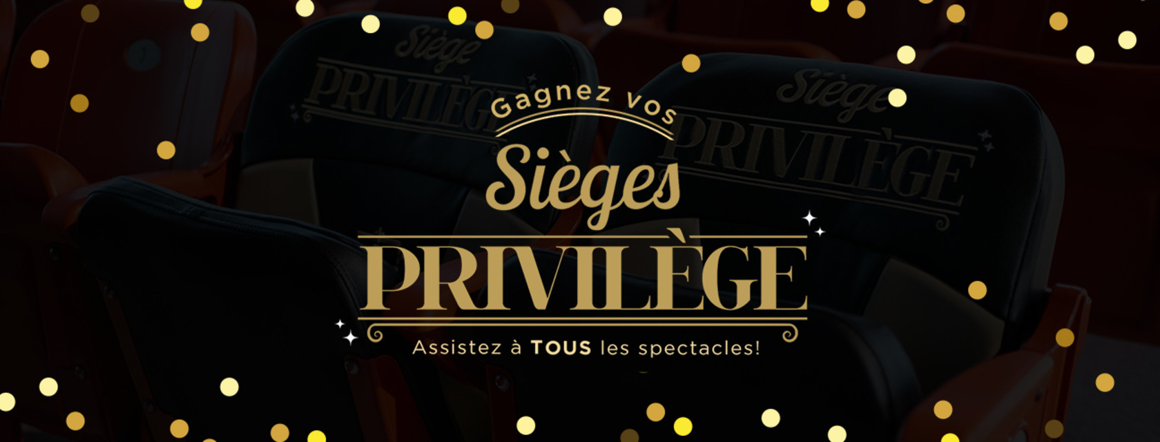 Win your Privilege seats!