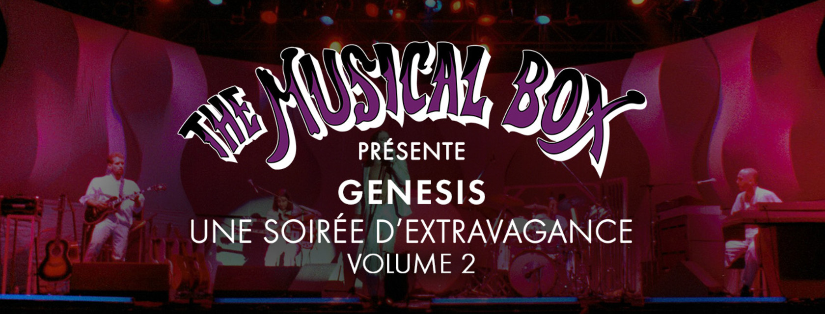 The Musical Box presents A Genesis Extravaganza, Volume 2