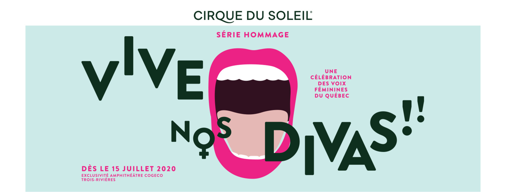The sixth opous of the Cirque du Soleil tribute series will celebrate the work of the great female voices of Quebec