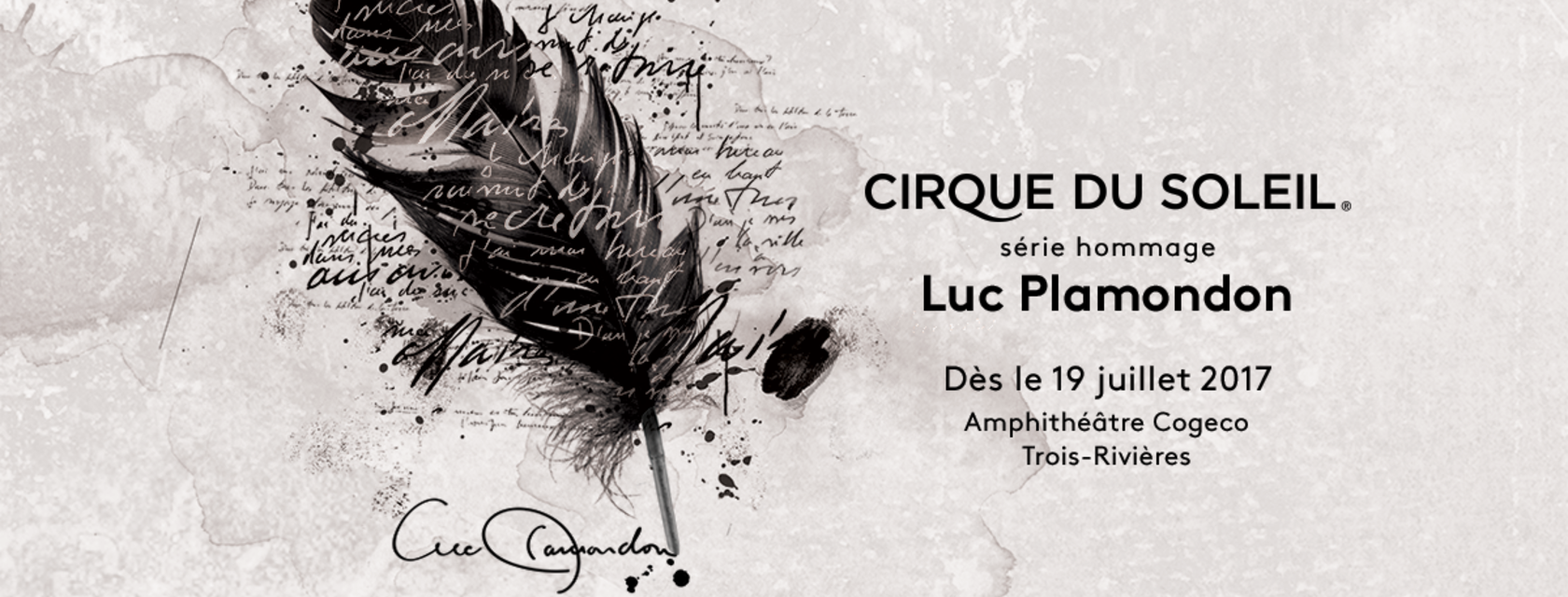 A third year for the Cirque du Soleil Tribute Series inspired by one of Quebec's greatest lyricists