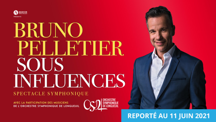 Bruno Pelletier - Sous influences - spectacle symphonique