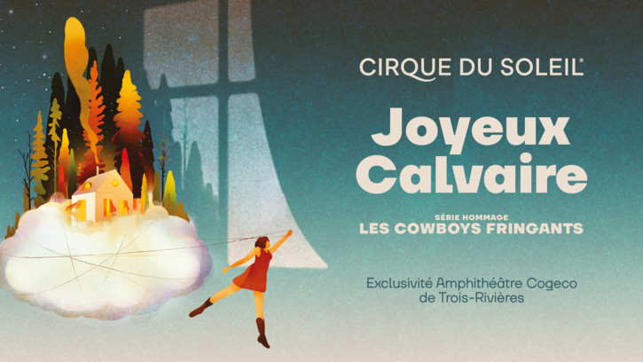 Cirque du Soleil - Série hommage - A tribute to the Cowboys Fringants